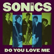 "SONICS ""Do You Love Me/ Money"" 7"""