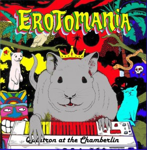 "QUINTRON ""Erotomania: Quintron At The Chamberlin"" 12"""