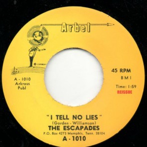 "ESCAPADES ""I Tell No Lies/ She's The Kind "" 7"""