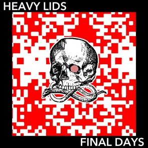 "HEAVY LIDS ""Final Days"" LP"