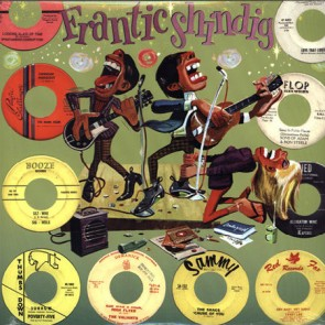 "VARIOUS ARTISTS ""Frantic Shindig"" LP"