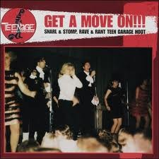 VARIOUS ARTISTS 'Teenage Shutdown-Vol. 7 Get A Move On' LP