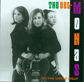"""DELMONAS """"Do The Uncle Willy"""" LP (ORANGE vinyl, 150 gm.)"""