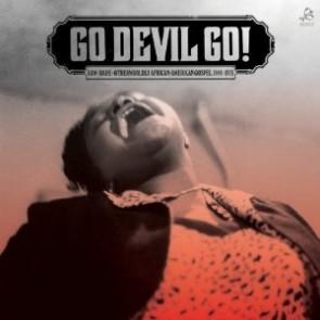 """VARIOUS ARTISTS """"Go Devil Go!"""" LP"""