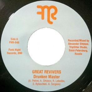 "GREAT REVIVERS ""Drunken Master"" 7"""