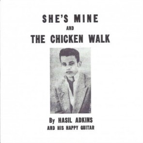 "ADKINS, HASIL ""Chicken Walk/ She's Mine"" 7"""
