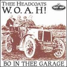 """THEE HEADCOATS """"Bo In Thee Garage"""" LP (Colored vinyl, 180 gram)"""