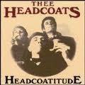 """THEE HEADCOATS """"Headcoatitude"""" LP"""