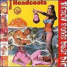 """THEE HEADCOATS """"Beach Bums Must Die"""" LP"""