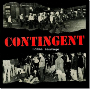 """CONTINGENT """"Homme Sauvage"""" 7"""""""