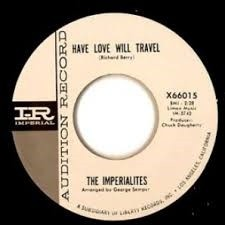 """IMPERIALITES """"Have Love Will Travel/ Doug Johnson & The Outlaws """"Slip Knot"""" 7"""""""
