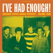 "VARIOUS ARTISTS ""I've Had Enough! (Unissued Sixties Garage Acetates V 4)"" LP"