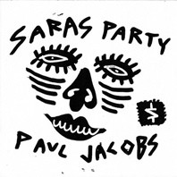 "PAUL JACOBS ""Sara's Party"" 7"" (Cover 1)"