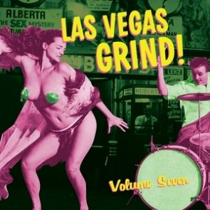 "VARIOUS ARTISTS ""Las Vegas Grind Vol. 7"" LP"