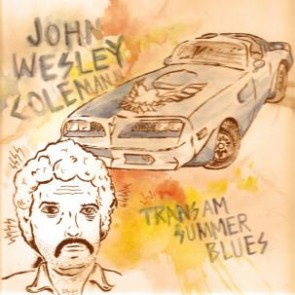 "COLEMAN, JOHN WESLEY III ""Trans Am Summer Blues"" LP"