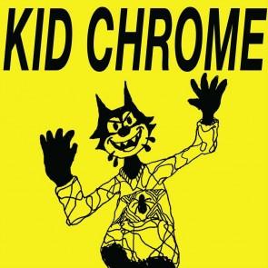 """KID CHROME """"""""I've Had It"""" 7"""""""