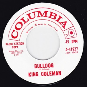 "KING COLEMAN ""Bulldog/ Black Bottom Blues"" 7"""