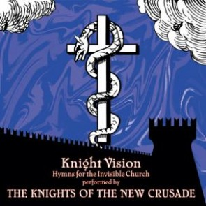 "KNIGHTS OF THE NEW CRUSADE ""Knight Vision"" LP"