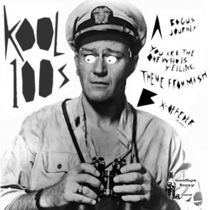 "KOOL 100s ""No Secret Between Sailors"" 7"""