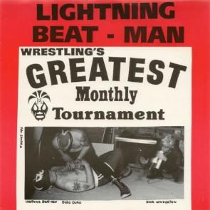 "LIGHTNING-BEAT MAN ""Wrestling's Greatest Monthly Tournament"" 7"""
