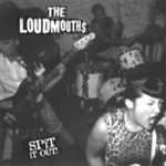 LOUDMOUTHS 'Spit it Out!' 7-inch