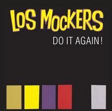 """LOS MOCKERS """"Do It Again"""" LP"""