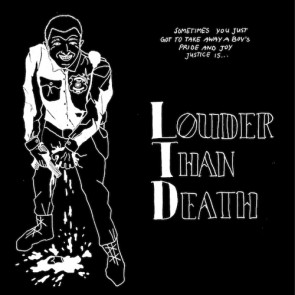 """LOUDER THAN DEATH (LTD) """"S/T"""" LP"""