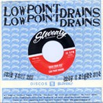 LOW POINT DRAINS 'Rock Your Ass' b/w 'Baby's Night Out' 45