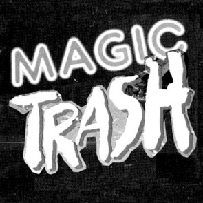 "MAGIC TRASH ""The Way I'm Living"" 7"""