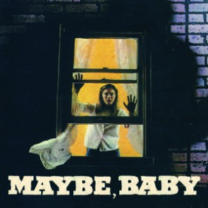 "MAYBE BABY ""All I've Got"" 7"""