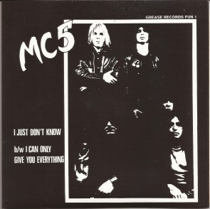 "MC5 ""I Can Only Give You Everything"" 7"""