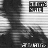 "MODERN NEEDS ""Activation"" 7"" (Cover 2)"