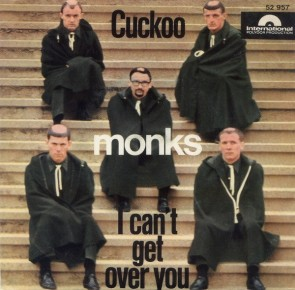 """MONKS """"Cuckoo/ I Can't Get Over You"""" 7"""""""