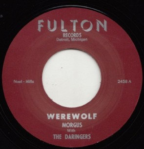 "MORGUS & THE DARINGERS ""Werewolf/ The Morgus Creep"" 7"""