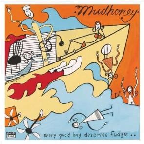 """MUDHONEY """"Every Good Boy Deserves Fudge"""" LP"""