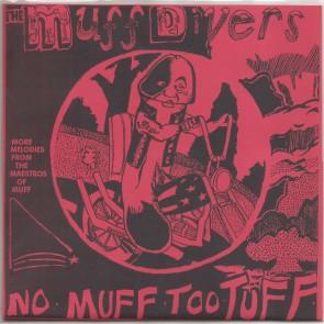"MUFF DIVERS ""No Muff Too Tuff"" (2nd press) 7"""