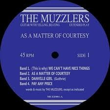 """THE MUZZLERS """"As A Matter Of Courtesy"""" LP"""