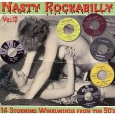 "VARIOUS ARTISTS ""Nasty Rockabilly Vol. 12"" LP"