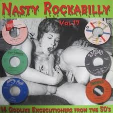 "VARIOUS ARTISTS ""Nasty Rockabilly Vol. 17"" LP"