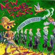 "NEW BOMB TURKS ""Information Highway Revisited"" LP"