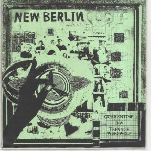 "NEW BERLIN ""Quarantine / Teenage Werewolf"" 7"" (Green cover)"