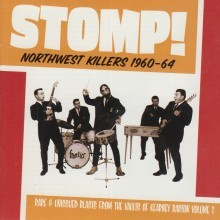 "VARIOUS ARTISTS ""Stomp! Northwest Killers Vol. 1: 1960-1964"" LP"