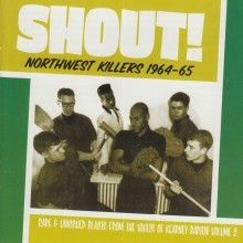 "VARIOUS ARTISTS ""Shout! Northwest Killers Vol. 2: 1964-65"" LP"
