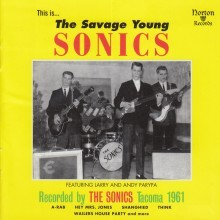 "SONICS ""The Savage Young Sonics"" LP"