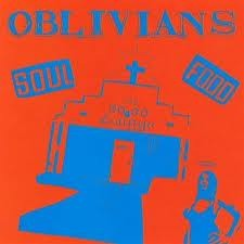 "OBLIVIANS ""Soul Food"" LP"