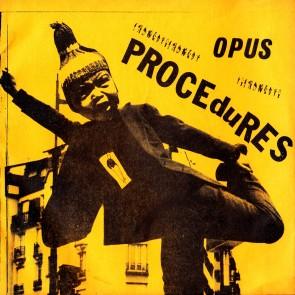 "OPUS ""The Atrocity"" 7"" (Reissue) (Yellow sleeve)"