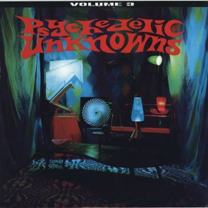 """VARIOUS ARTISTS """" Psychedelic Unknowns Volume 3"""" LP"""