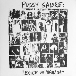 """PUSSY GALORE """"Exile On Main St"""" LP"""
