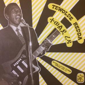 """REDDA, TEWOLDE """"Eritrea's Guitar Pioneer, 1970-73"""" LP"""