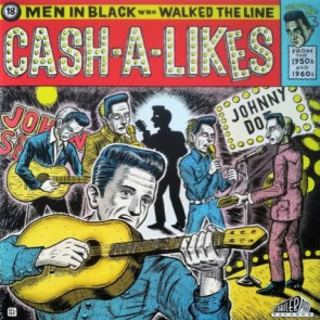 "VARIOUS ARTISTS ""Cash-A-Likes: 18 Men In Black Who Walked The Line"" LP (Gatefold)"